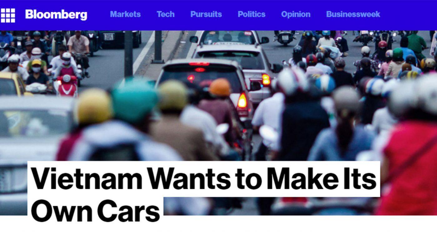 Hãng tin Bloomberg mới đây đưa ra các ý kiến nhận định về tham vọng sản xuất ôtô Việt của Tập đoàn Vingroup.
